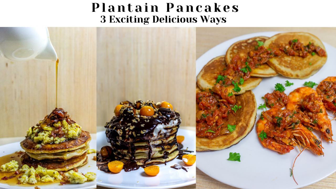 Plantain Pancakes| 3 Ways| Fluffy & Vegan